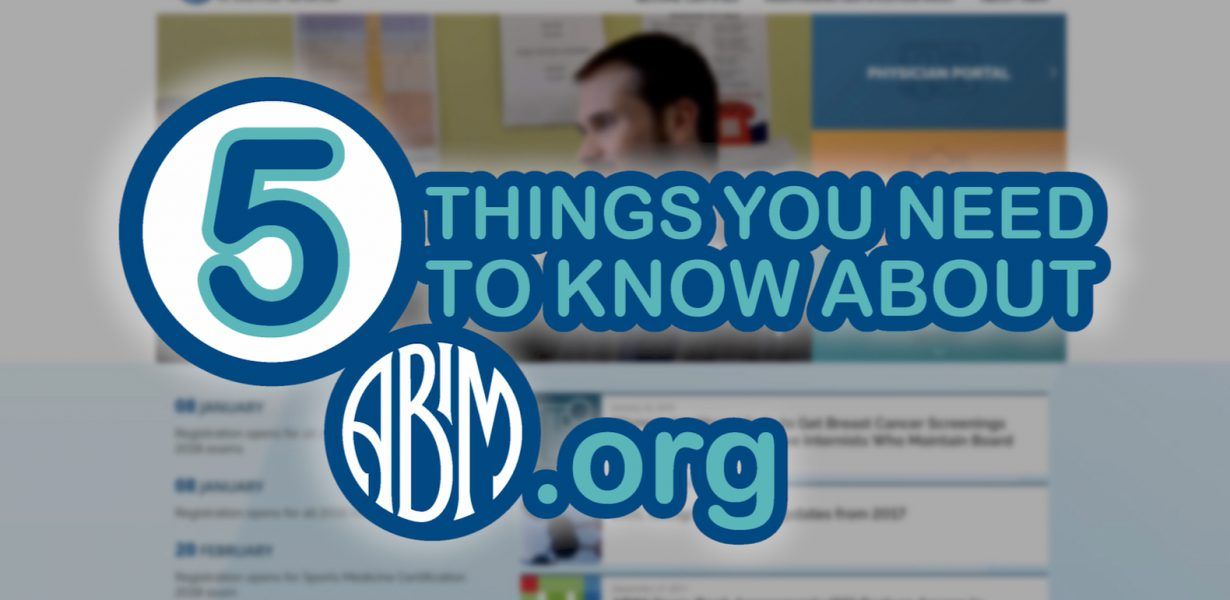 5 Things You Need to Know About the New ABIM.org